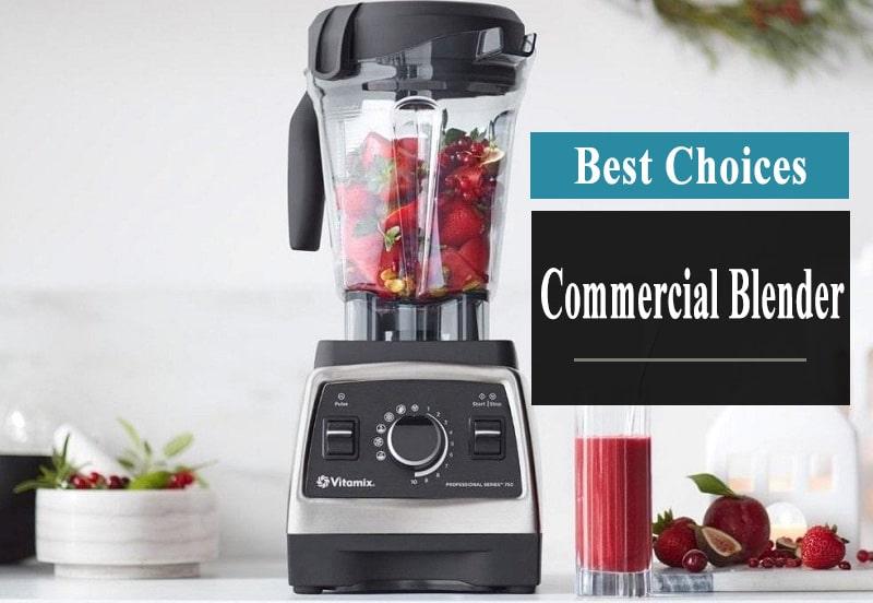 best commercial blender